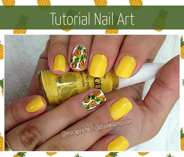 Tutorial Unha Decorada Nail Art abacaxi