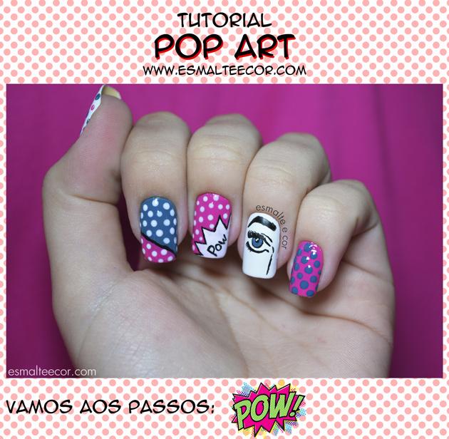 Tutorial Unha Decorada Pop Art passo a passo unhas coloridas