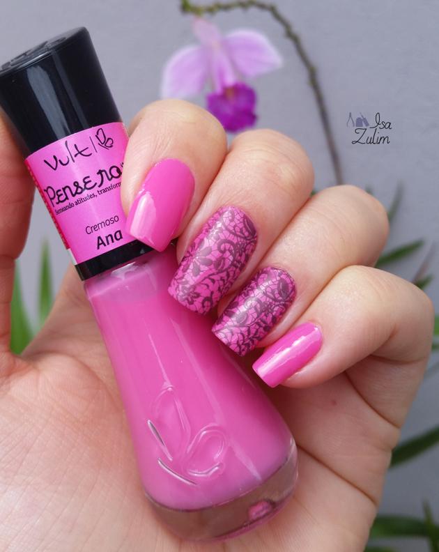 ANA – VULT e BP 02 esmalte rosa com unha decorada linda