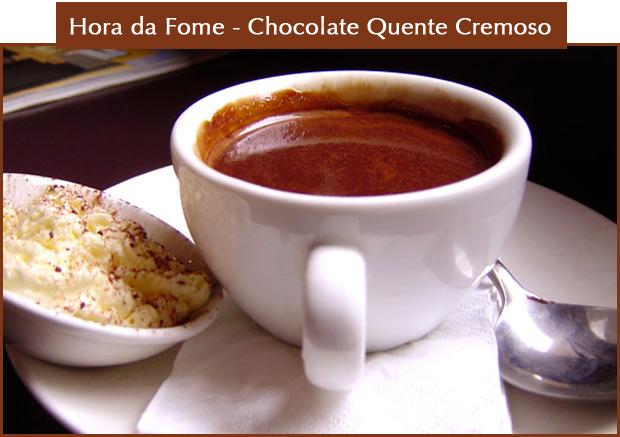 cquente Hora da Fome   Chocolate Quente Cremoso